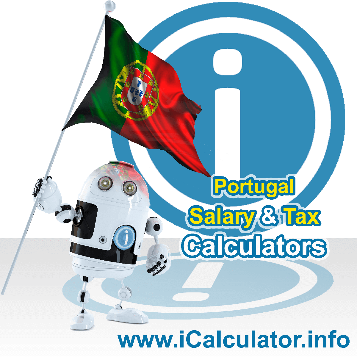 Portugal Tax Calculator. This image shows the Portugal flag and information relating to the tax formula for the Portugal Salary Calculator