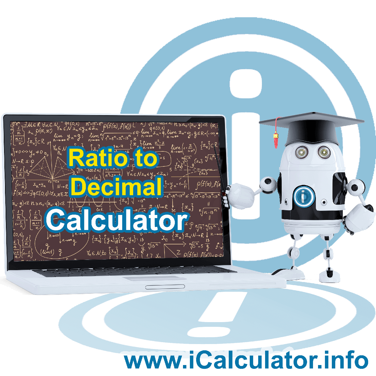 Ratio To Decimal. This image shows the properties and ratio to decimal formula for the Ratio To Decimal