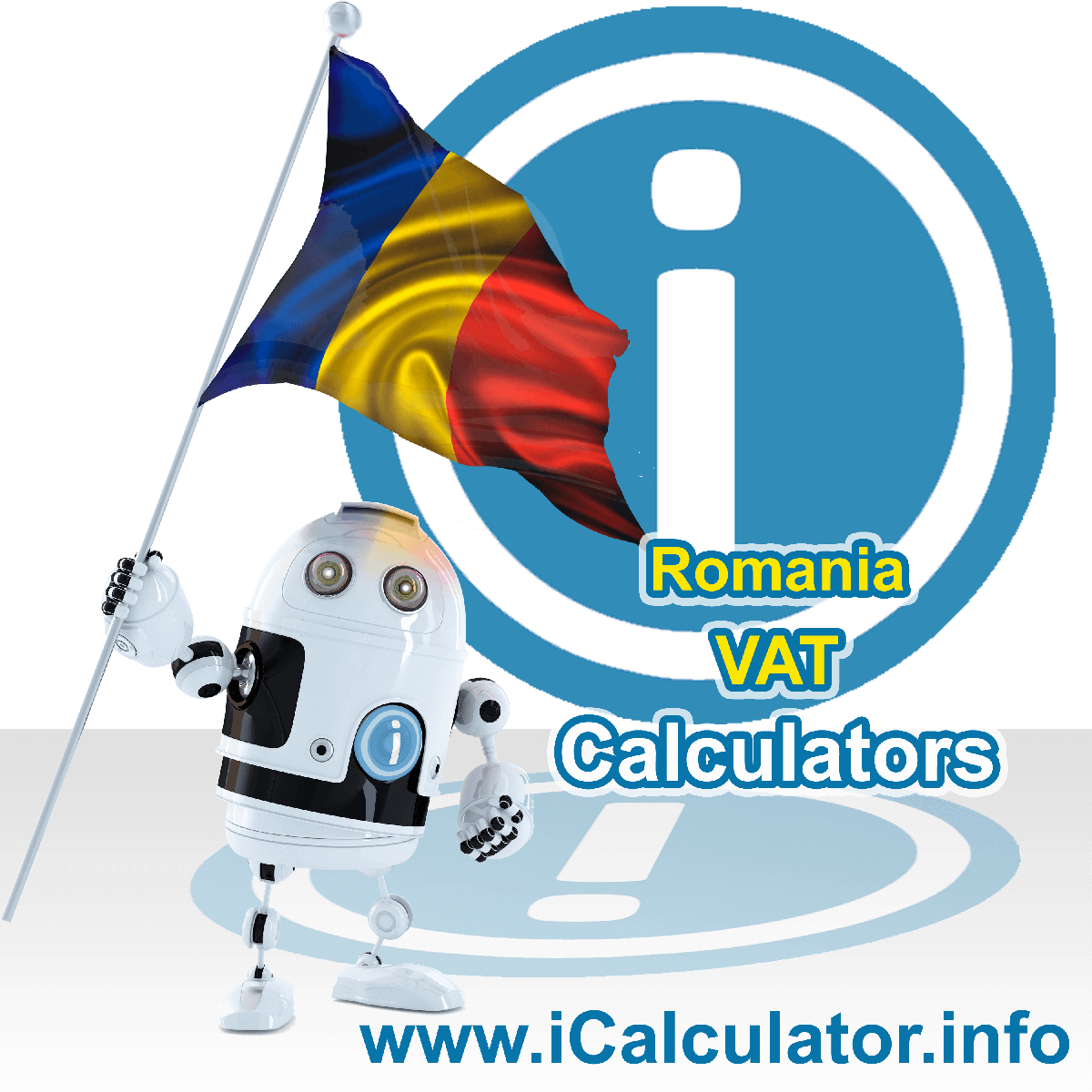 Romania VAT Calculator. This image shows the Romania flag and information relating to the VAT formula used for calculating Value Added Tax in Romania using the Romania VAT Calculator in 2020
