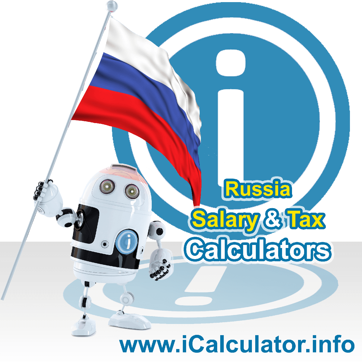 Russia Wage Calculator. This image shows the Russia flag and information relating to the tax formula for the Russia Tax Calculator