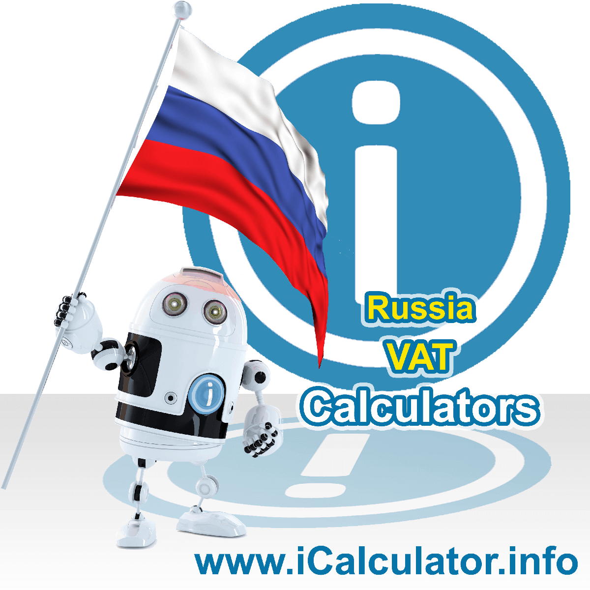 Russia VAT Calculator. This image shows the Russia flag and information relating to the VAT formula used for calculating Value Added Tax in Russia using the Russia VAT Calculator in 2020