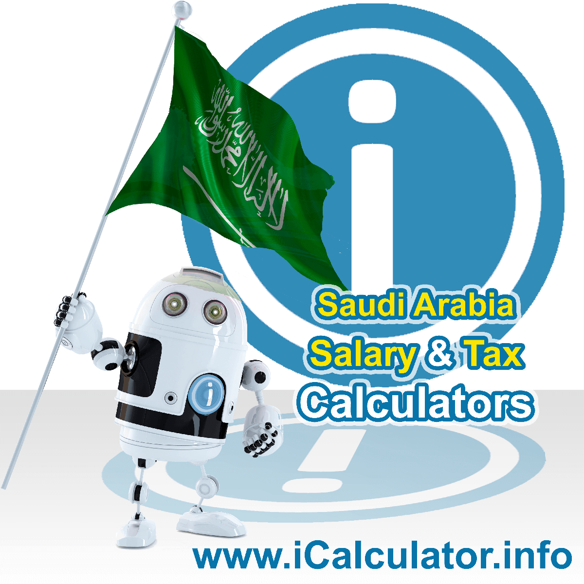 Saudi Arabia Tax Calculator. This image shows the Saudi Arabia flag and information relating to the tax formula for the Saudi Arabia Salary Calculator