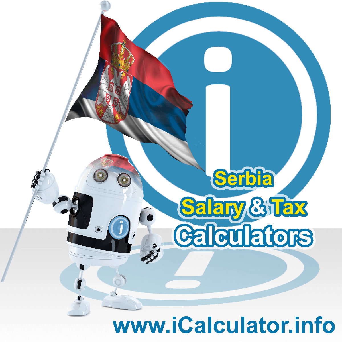 Serbia Wage Calculator. This image shows the Serbia flag and information relating to the tax formula for the Serbia Tax Calculator