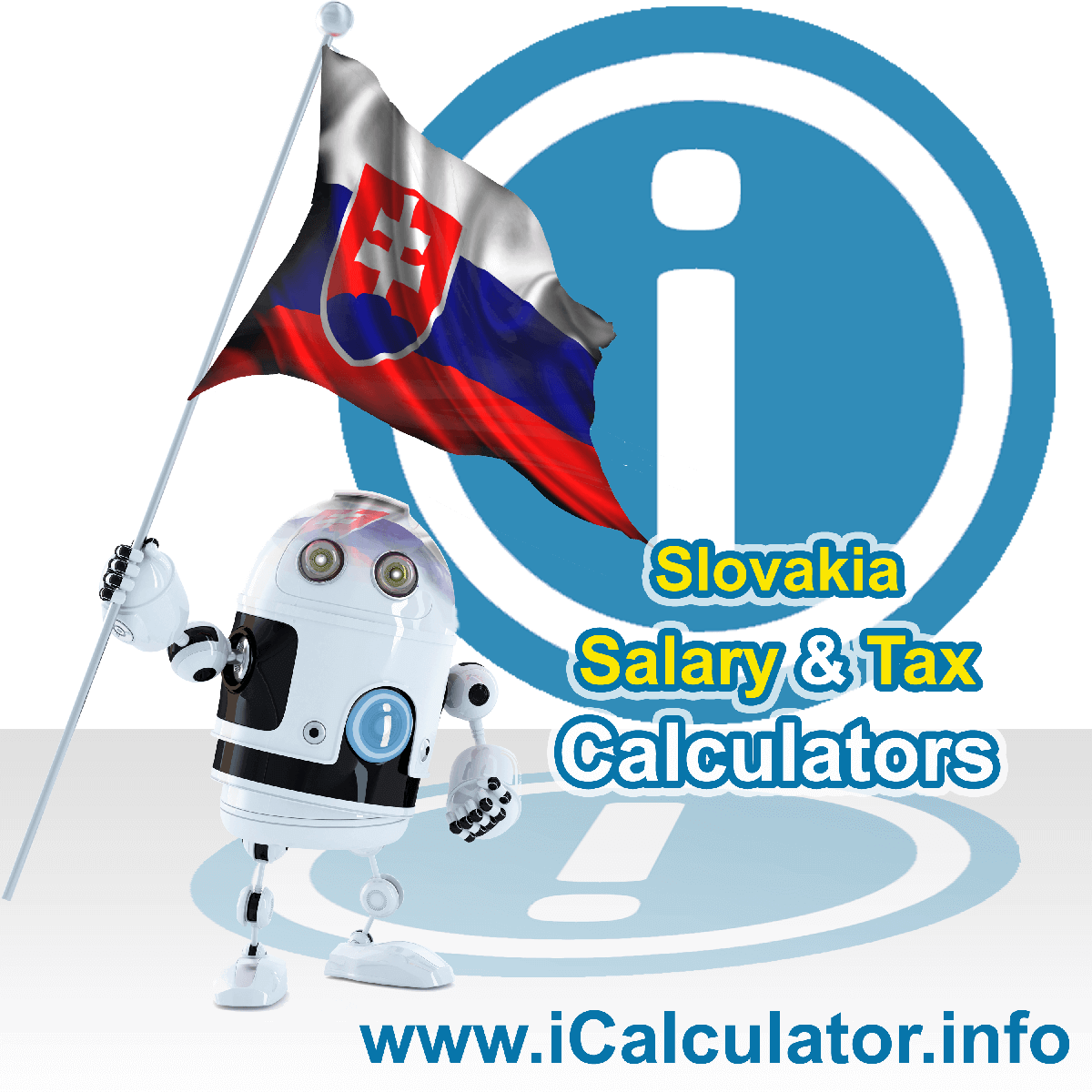 Slovakia Wage Calculator. This image shows the Slovakia flag and information relating to the tax formula for the Slovakia Tax Calculator