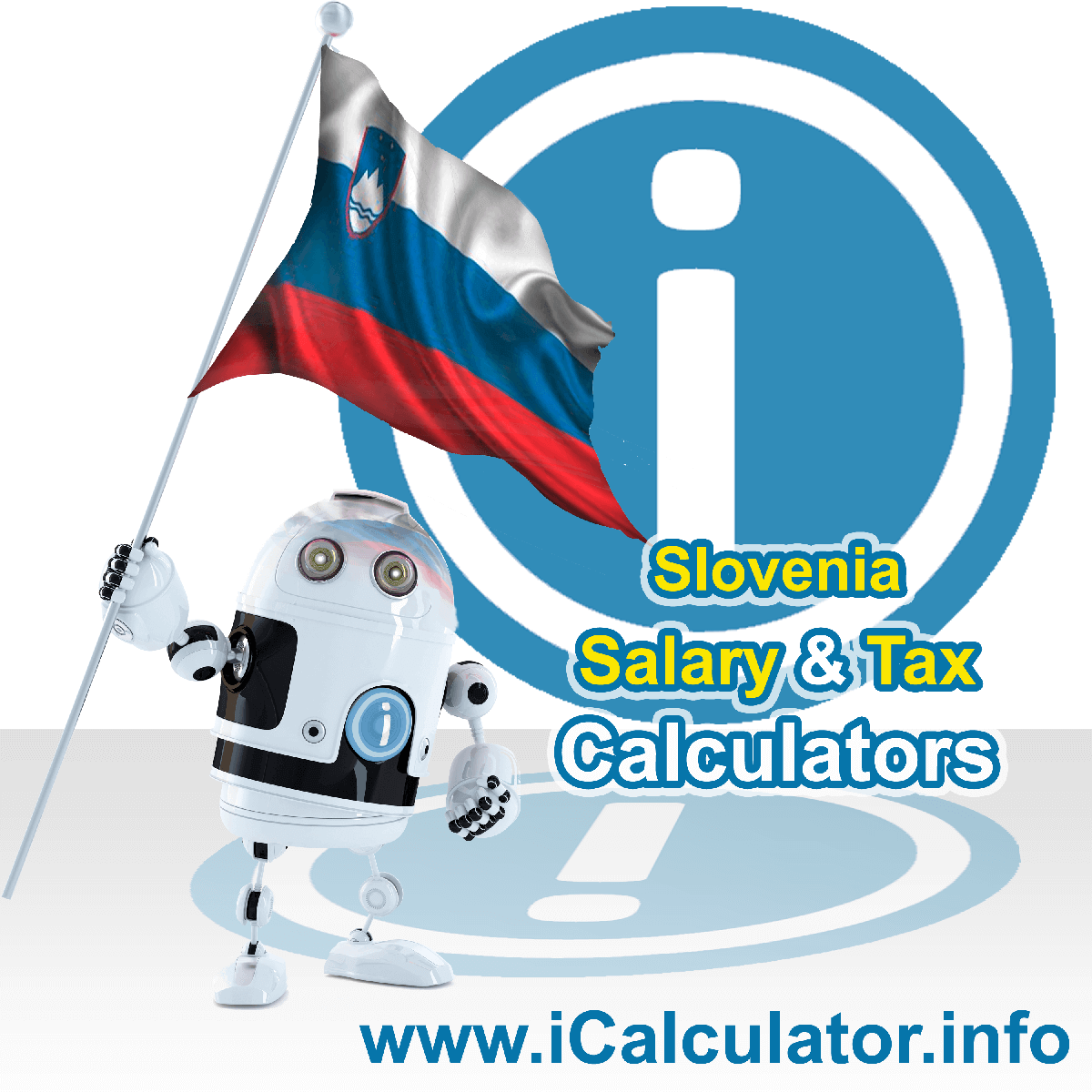Slovenia Wage Calculator. This image shows the Slovenia flag and information relating to the tax formula for the Slovenia Tax Calculator