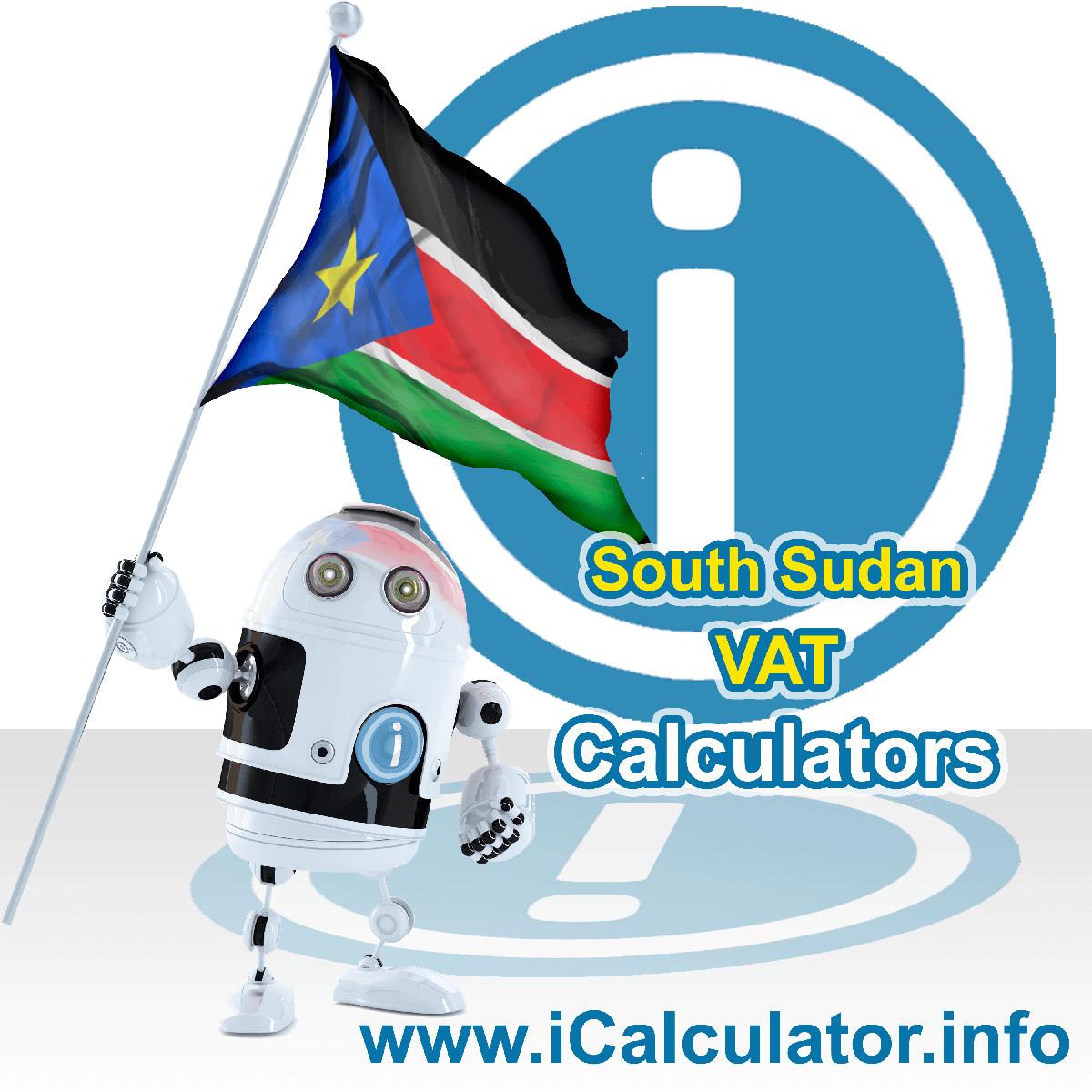 South Sudan VAT Calculator. This image shows the South Sudan flag and information relating to the VAT formula used for calculating Value Added Tax in South Sudan using the South Sudan VAT Calculator in 2020