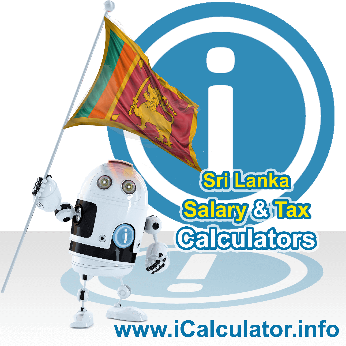 Sri Lanka Wage Calculator. This image shows the Sri Lanka flag and information relating to the tax formula for the Sri Lanka Tax Calculator