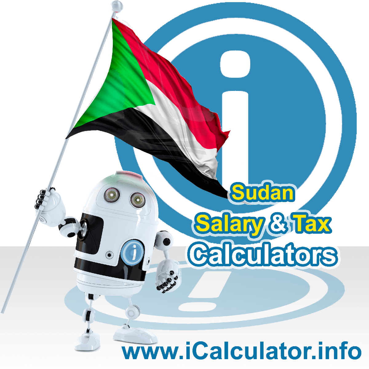 Sudan Wage Calculator. This image shows the Sudan flag and information relating to the tax formula for the Sudan Tax Calculator