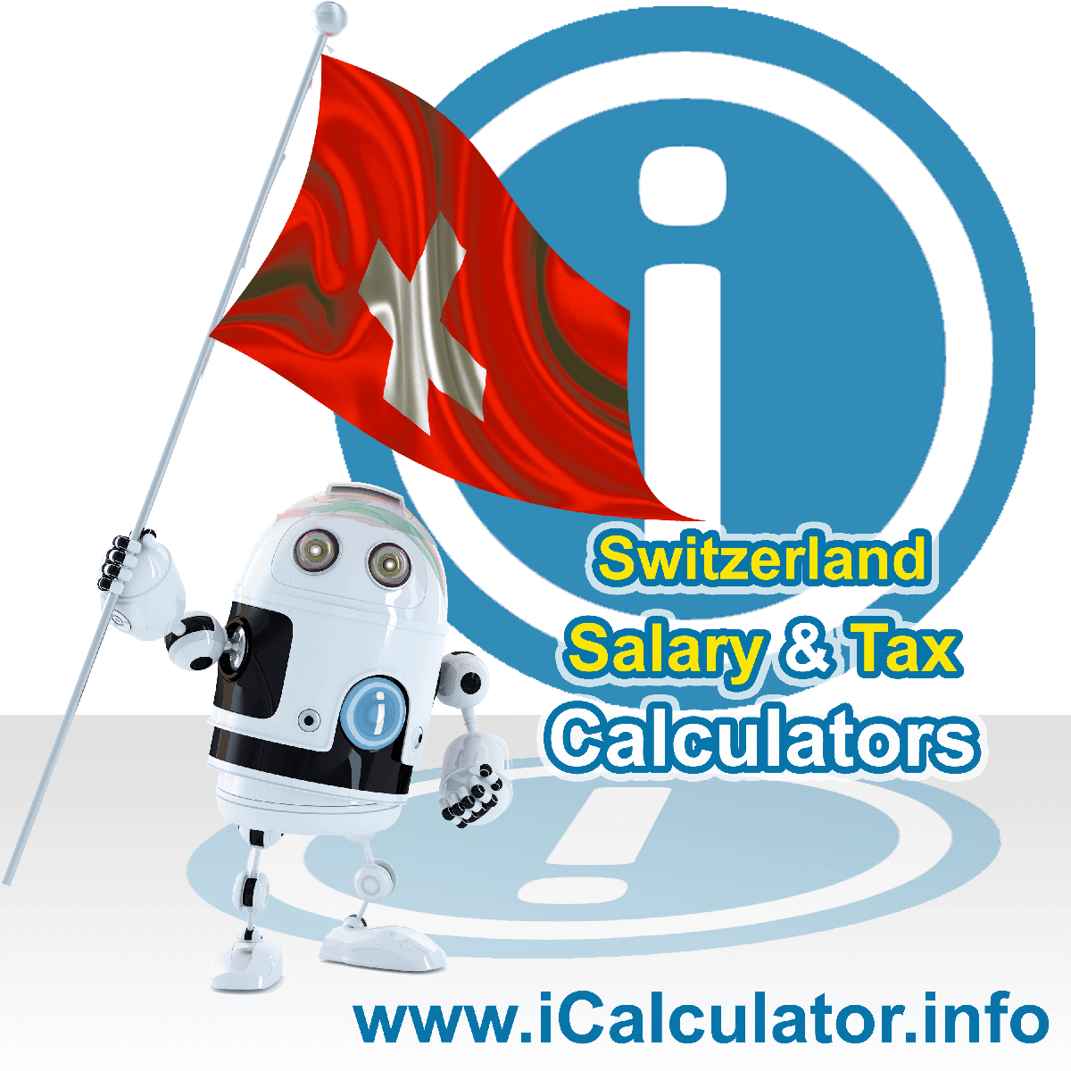 Switzerland Tax Calculator. This image shows the Switzerland flag and information relating to the tax formula for the Switzerland Salary Calculator