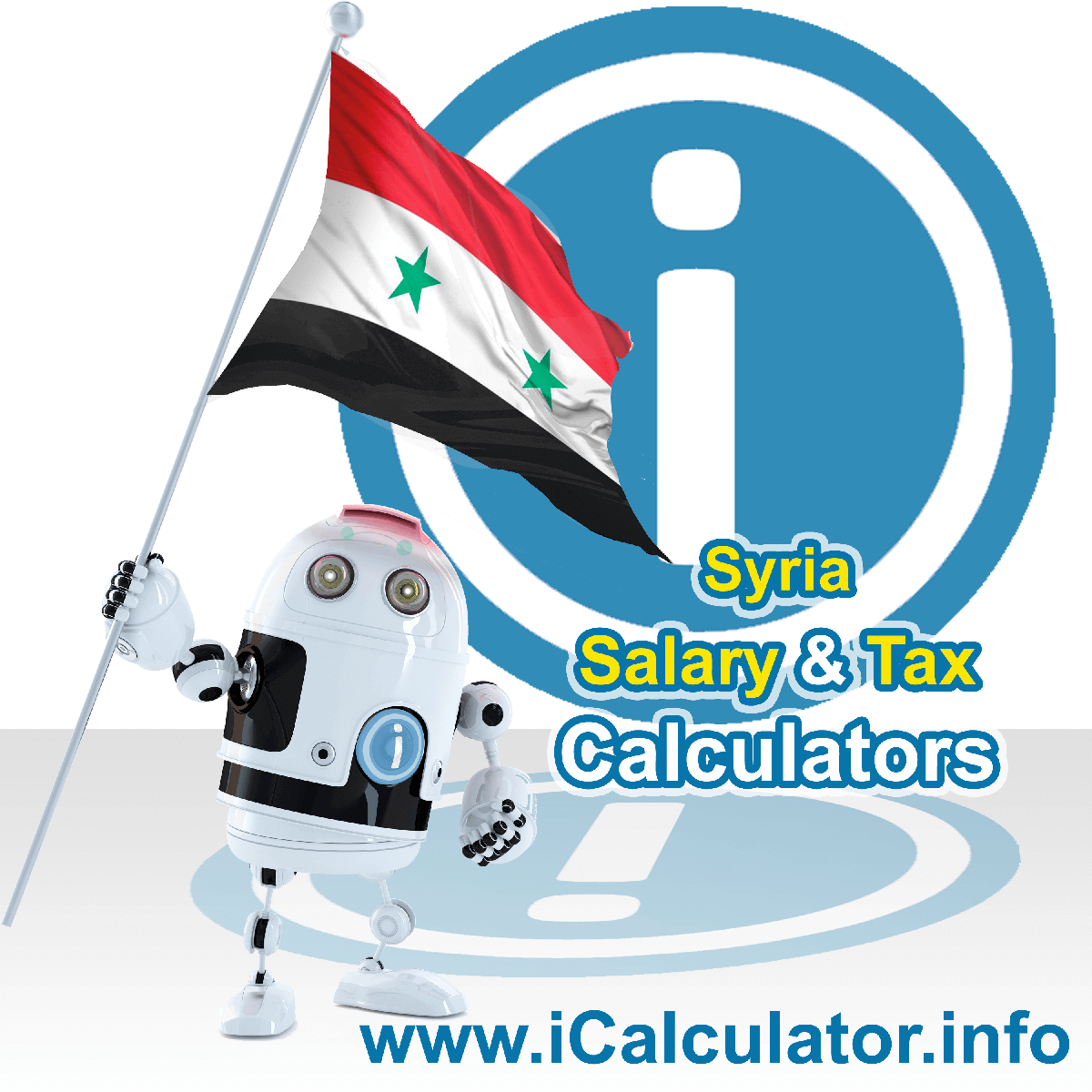 Syria Wage Calculator. This image shows the Syria flag and information relating to the tax formula for the Syria Tax Calculator