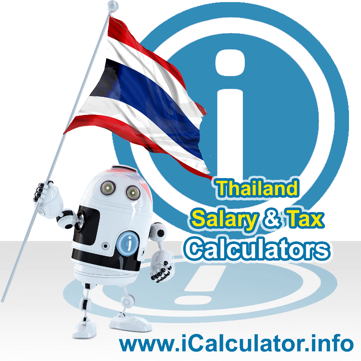 Thailand Tax Calculator. This image shows the Thailand flag and information relating to the tax formula for the Thailand Salary Calculator