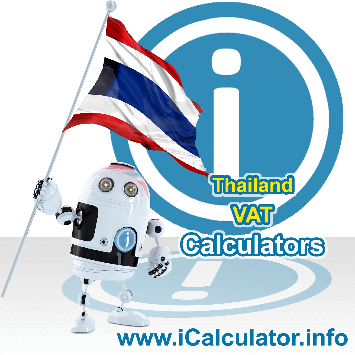 Thailand VAT Calculator. This image shows the Thailand flag and information relating to the VAT formula used for calculating Value Added Tax in Thailand using the Thailand VAT Calculator in 2020