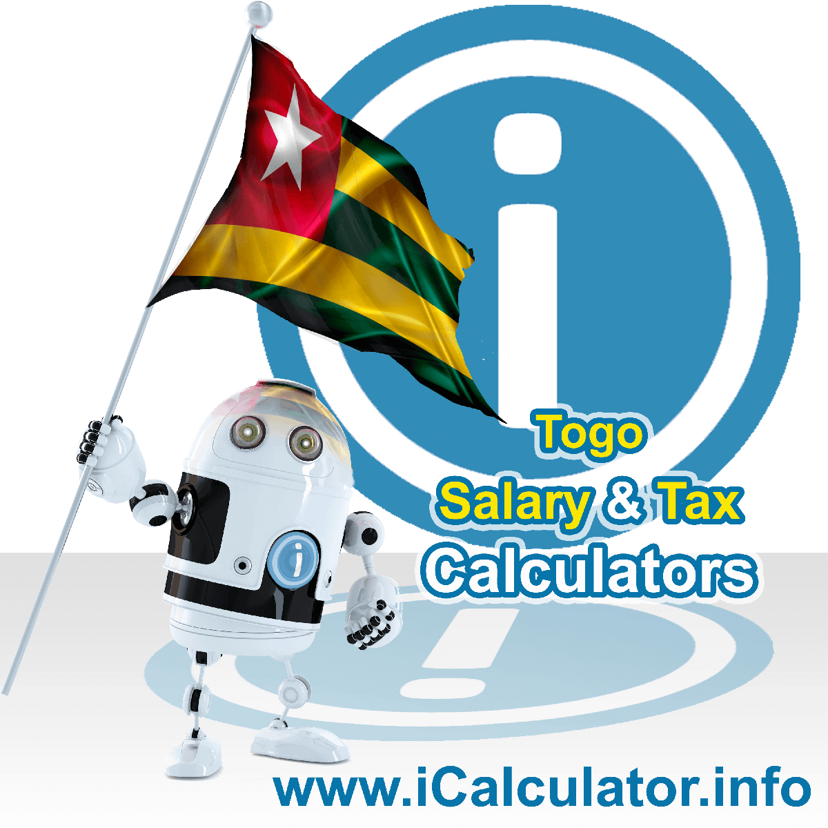 Togo Wage Calculator. This image shows the Togo flag and information relating to the tax formula for the Togo Tax Calculator