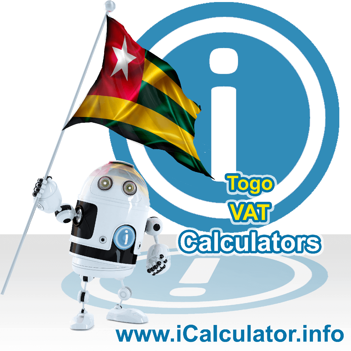 Togo VAT Calculator. This image shows the Togo flag and information relating to the VAT formula used for calculating Value Added Tax in Togo using the Togo VAT Calculator in 2020