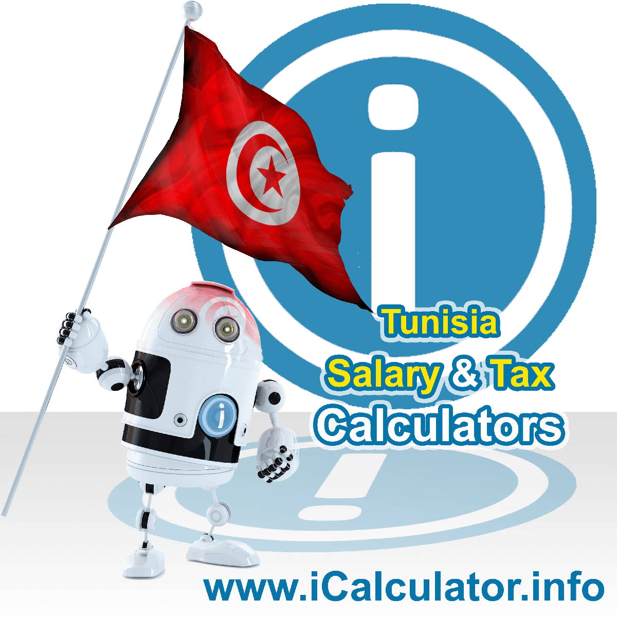 Tunisia Wage Calculator. This image shows the Tunisia flag and information relating to the tax formula for the Tunisia Tax Calculator