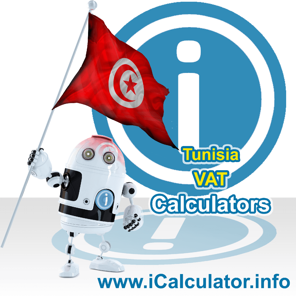 Tunisia VAT Calculator. This image shows the Tunisia flag and information relating to the VAT formula used for calculating Value Added Tax in Tunisia using the Tunisia VAT Calculator in 2020