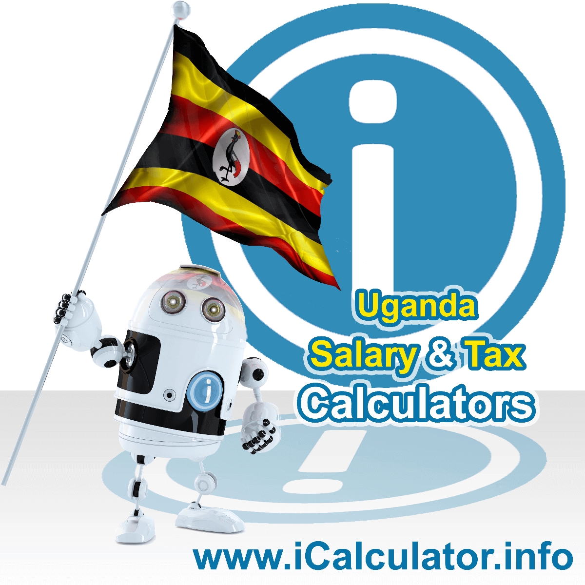 Uganda Wage Calculator. This image shows the Uganda flag and information relating to the tax formula for the Uganda Tax Calculator