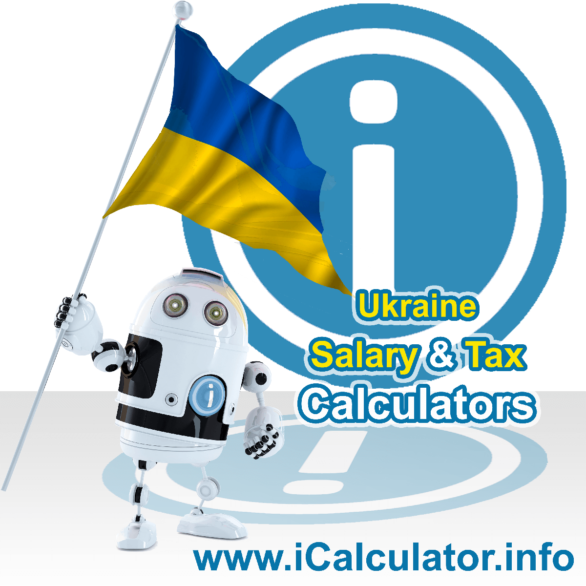 Ukraine Wage Calculator. This image shows the Ukraine flag and information relating to the tax formula for the Ukraine Tax Calculator
