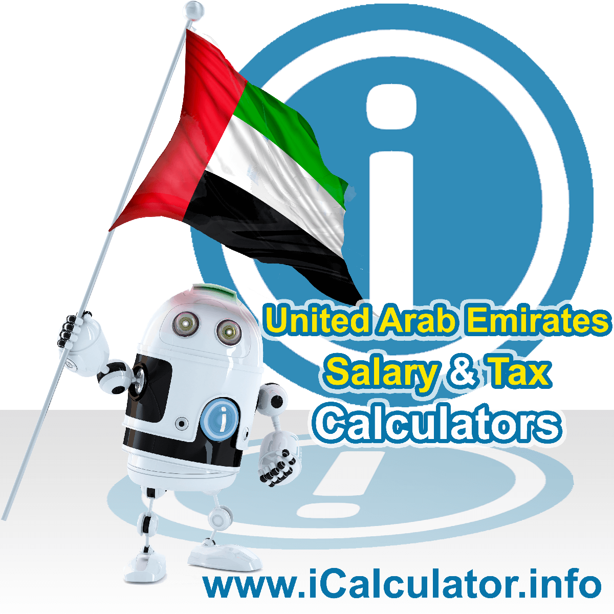 United Arab Emirates Tax Calculator. This image shows the United Arab Emirates flag and information relating to the tax formula for the United Arab Emirates Salary Calculator
