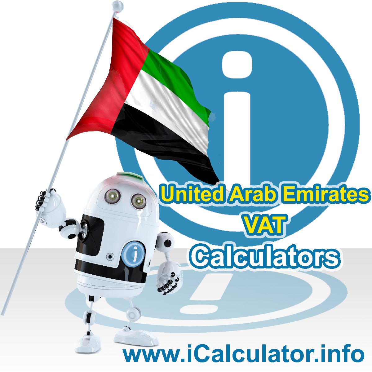 United Arab Emirates VAT Calculator. This image shows the United Arab Emirates flag and information relating to the VAT formula used for calculating Value Added Tax in United Arab Emirates using the United Arab Emirates VAT Calculator in 2021