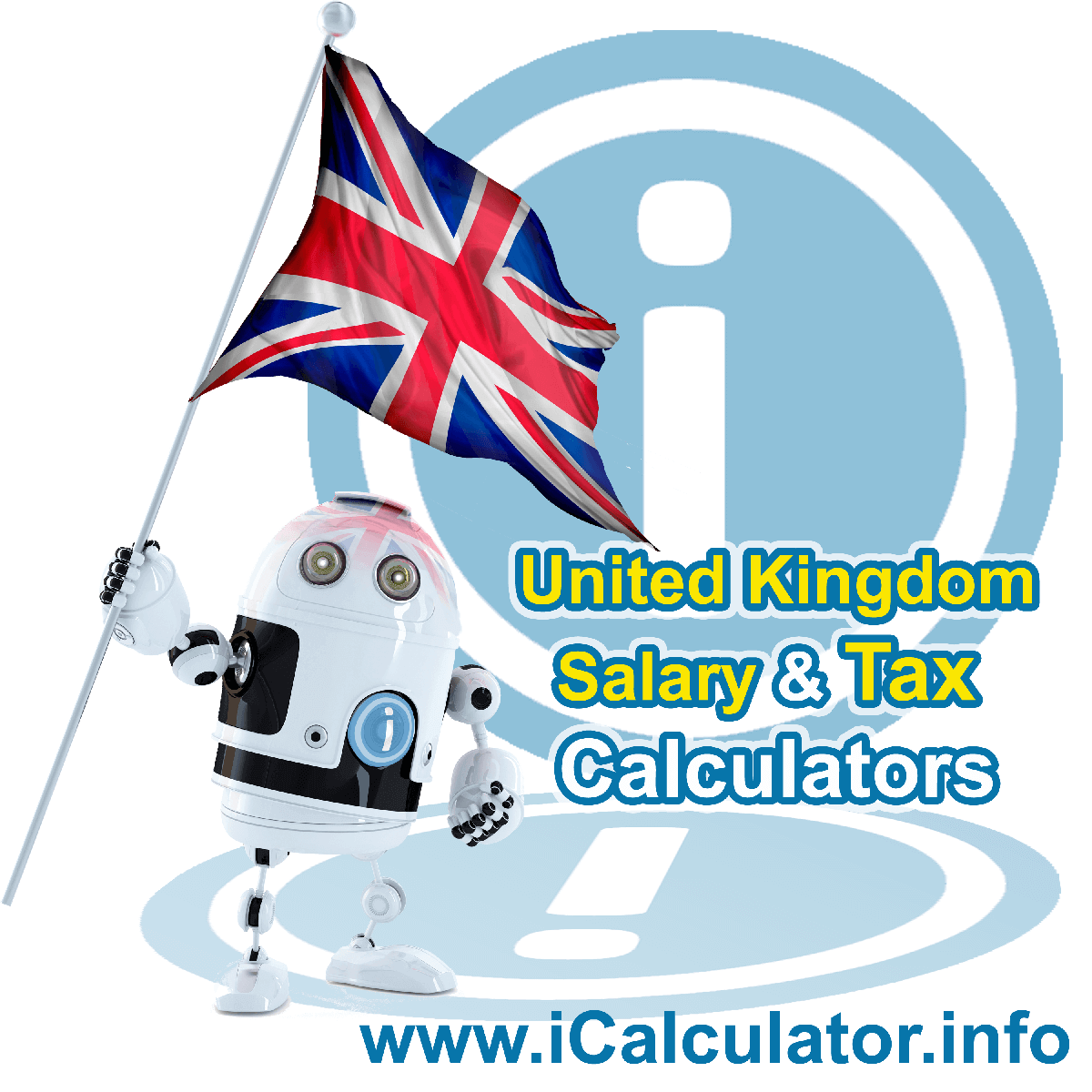 UK Salary and Tax Calculator. This image shows the United Kingdom flag and information relating to the tax formula for the UK Salary and Tax Calculator