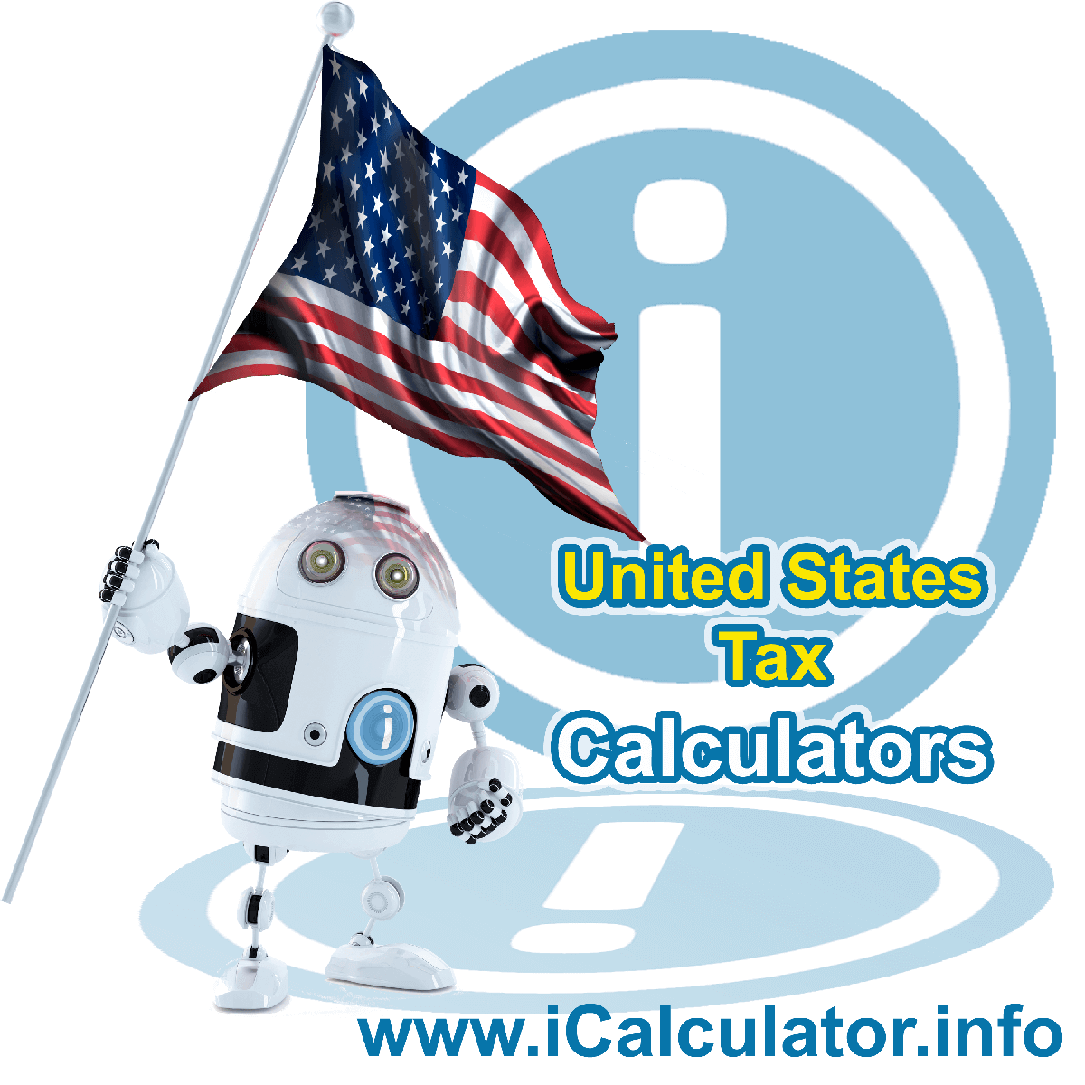 US Tax Calculator Calculator. This image shows the uUnited States flag and information relating to the tax formula for calculating your tax return in the united states in 2021 using the US Tax Calculator
