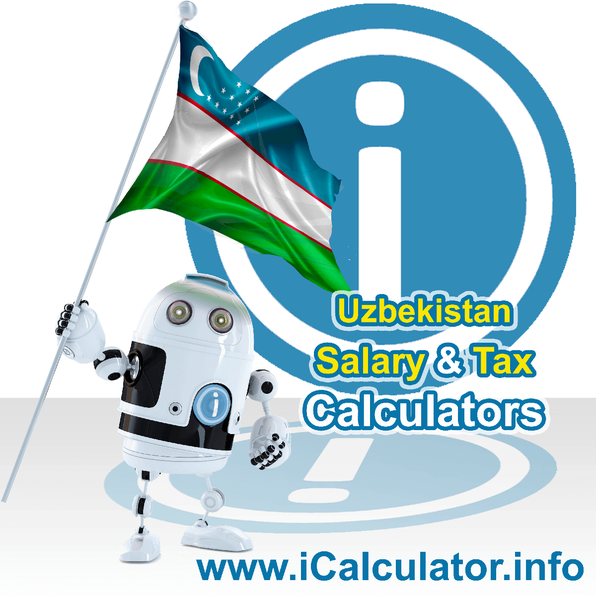 Uzbekistan Wage Calculator. This image shows the Uzbekistan flag and information relating to the tax formula for the Uzbekistan Tax Calculator