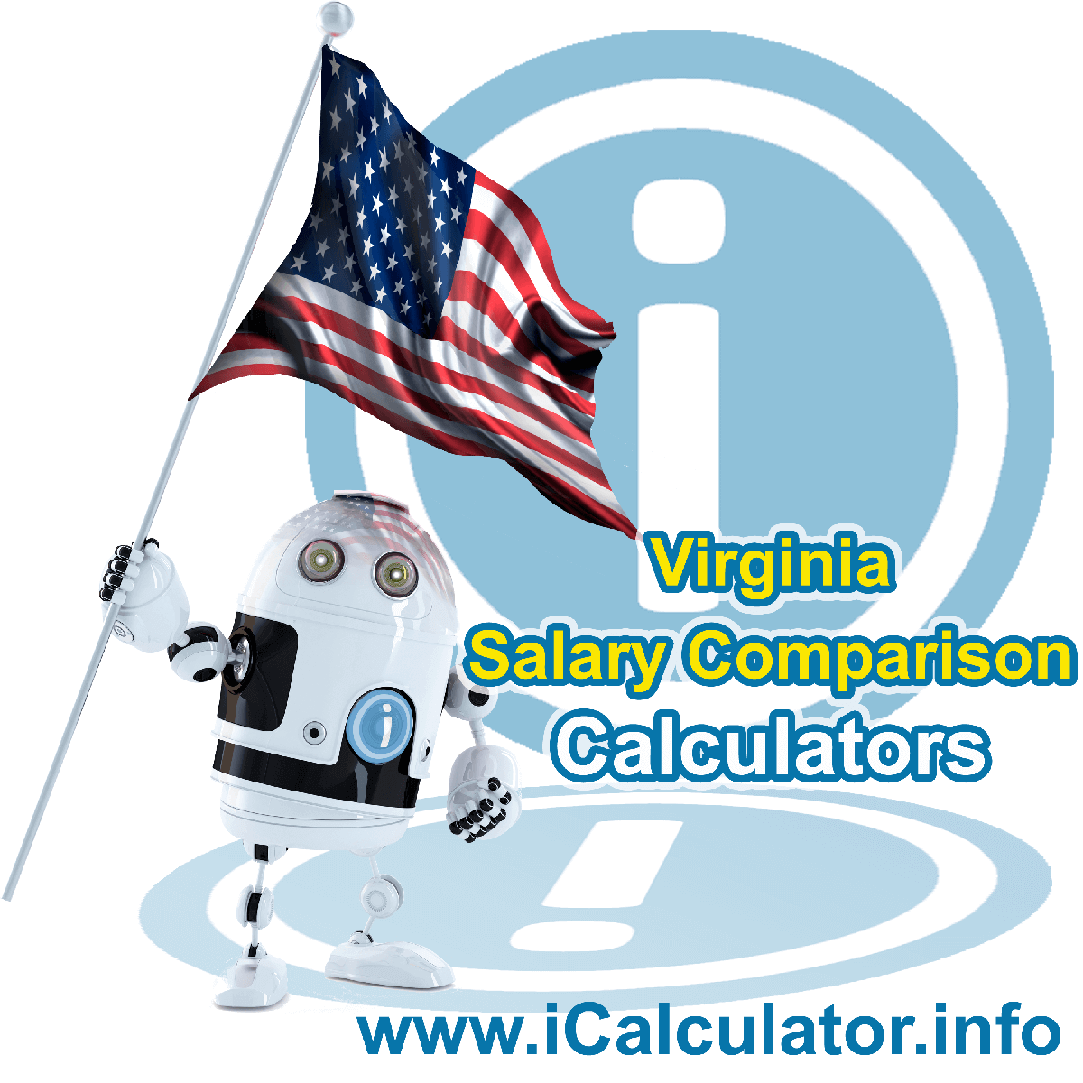Virginia Salary Comparison Calculator 2020 | iCalculator | The Virginia Salary Comparison Calculator allows you to quickly calculate and compare upto 6 salaries in Virginia or between other states for the 2020 tax year and historical tax years. Its an excellent tool for jobseekers, pay raise comparison and comparison of salaries between different US States