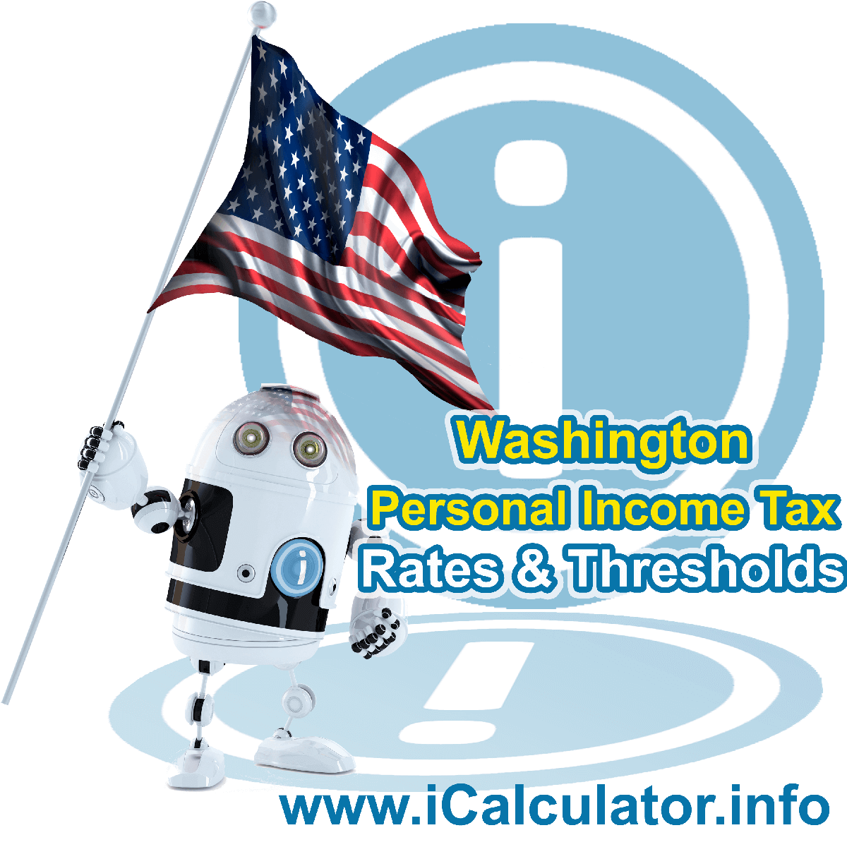 Washington State Tax Tables 2019. This image displays details of the Washington State Tax Tables for the 2019 tax return year which is provided in support of the 2019 US Tax Calculator